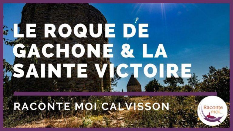 Raconte Moi le Roque de Gachone