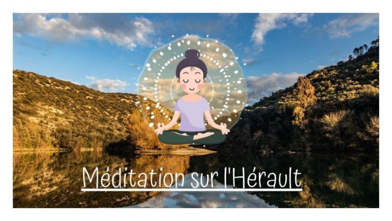 Méditation guidée au bord de l'hérault en réalité virtuelle